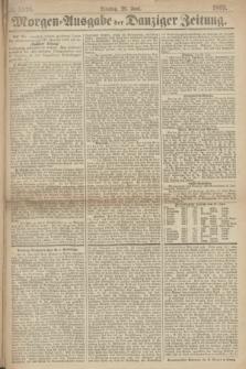 Morgen=Ausgabe der Danziger Zeitung. 1869, № 5526 (29 Juni)