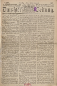 Danziger Zeitung. 1869, № 5531 (1 Juli) - (Abend-Ausgabe.)