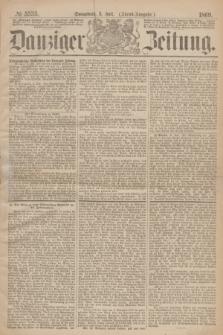 Danziger Zeitung. 1869, № 5535 (3 Juli) - (Abend-Ausgabe.)