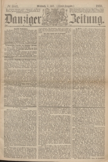 Danziger Zeitung. 1869, № 5541 (7 Juli) - (Abend-Ausgabe.)