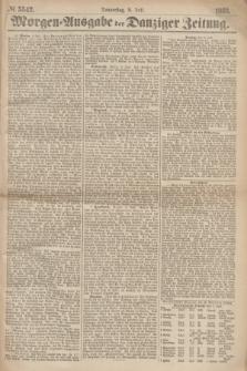 Morgen=Ausgabe der Danziger Zeitung. 1869, № 5542 (8 Juli)