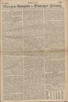 Morgen=Ausgabe der Danziger Zeitung. 1869, № 5544 (9 Juli)