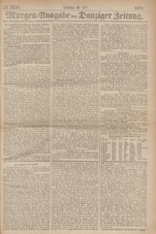 Morgen=Ausgabe der Danziger Zeitung. 1869, № 5550 (13 Juli)