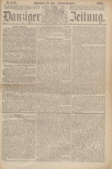 Danziger Zeitung. 1869, № 5571 (24 Juli) - (Abend-Ausgabe.)