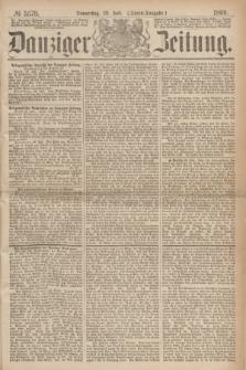 Danziger Zeitung. 1869, № 5579 (29 Juli) - (Abend-Ausgabe.)