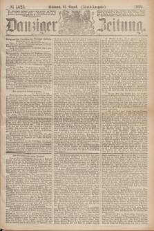 Danziger Zeitung. 1869, № 5625 (25 August) - (Abend-Ausgabe.)