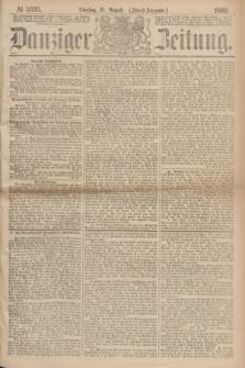 Danziger Zeitung. 1869, № 5635 (31 August) - (Abend-Ausgabe.)