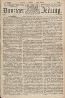 Danziger Zeitung. 1869, № 5641 (3 September) - (Abend-Ausgabe.)