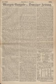 Morgen=Ausgabe der Danziger Zeitung. 1869, № 5642 (4 September)