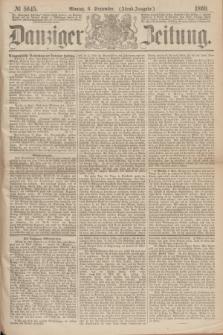 Danziger Zeitung. 1869, № 5645 (6 September) - (Abend-Ausgabe.)