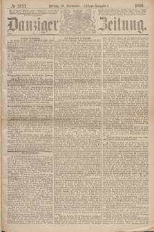 Danziger Zeitung. 1869, № 5653 (10 September) - (Abend-Ausgabe.)