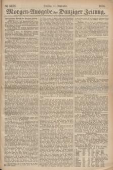 Morgen=Ausgabe der Danziger Zeitung. 1869, № 5658 (14 September)