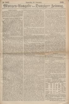 Morgen=Ausgabe der Danziger Zeitung. 1869, № 5662 (16 September)