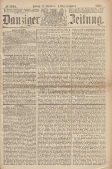 Danziger Zeitung. 1869, № 5665 (17 September) - (Abend-Ausgabe.)