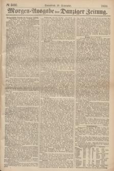 Morgen=Ausgabe der Danziger Zeitung. 1869, № 5666 (18 September)
