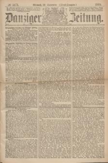 Danziger Zeitung. 1869, № 5673 (22 September) - (Abend-Ausgabe.)