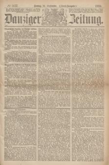 Danziger Zeitung. 1869, № 5677 (24 September) - (Abend-Ausgabe.)