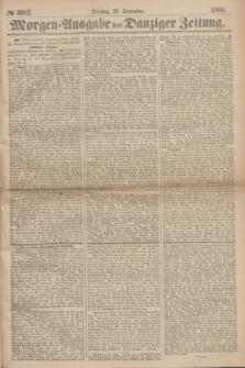 Morgen=Ausgabe der Danziger Zeitung. 1869, № 5682 (28 September)