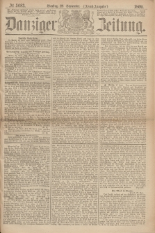 Danziger Zeitung. 1869, № 5683 (28 September) - (Abend-Ausgabe.)