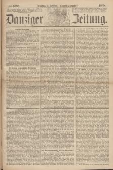 Danziger Zeitung. 1869, № 5695 (5 Oktober) - (Abend-Ausgabe.)