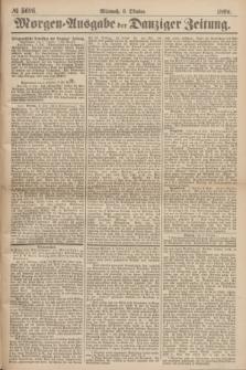 Morgen=Ausgabe der Danziger Zeitung. 1869, № 5696 (6 Oktober)