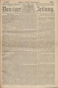 Danziger Zeitung. 1869, № 5697 (6 Oktober) - (Abend-Ausgabe.)