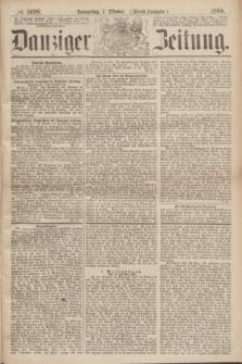 Danziger Zeitung. 1869, № 5699 (7 Oktober) - (Abend-Ausgabe.)