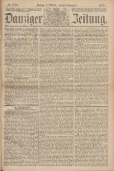 Danziger Zeitung. 1869, № 5701 (8 Oktober) - (Abend-Ausgabe.)