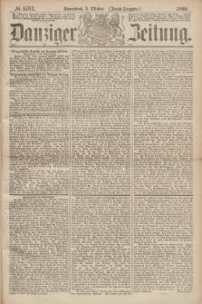 Danziger Zeitung. 1869, № 5703 (9 Oktober) - (Abend-Ausgabe.)