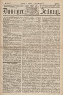 Danziger Zeitung. 1869, № 5707 (12 Oktober) - (Abend-Ausgabe.)