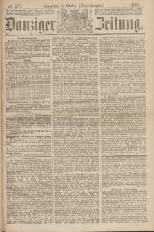Danziger Zeitung. 1869, № 5711 (14 Oktober) - (Abend-Ausgabe.)