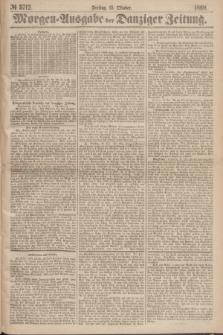 Morgen=Ausgabe der Danziger Zeitung. 1869, № 5712 (15 Oktober)