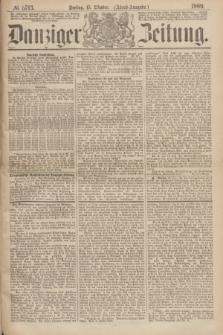 Danziger Zeitung. 1869, № 5713 (15 Oktober) - (Abend-Ausgabe.)