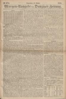 Morgen=Ausgabe der Danziger Zeitung. 1869, № 5714 (10 Oktober)