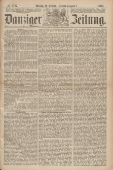 Danziger Zeitung. 1869, № 5717 (18 Oktober) - (Abend-Ausgabe.)