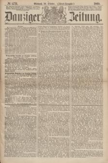 Danziger Zeitung. 1869, № 5721 (20 Oktober) - (Abend-Ausgabe.)