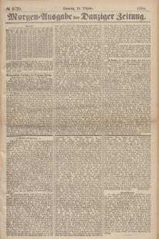 Morgen=Ausgabe der Danziger Zeitung. 1869, № 5728 (24 Oktober)