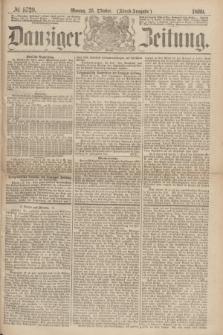 Danziger Zeitung. 1869, № 5729 (25 Oktober) - (Abend-Ausgabe.)