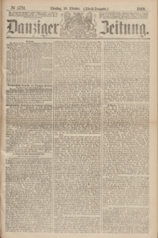Danziger Zeitung. 1869, № 5731 (26 Oktober) - (Abend-Ausgabe.)