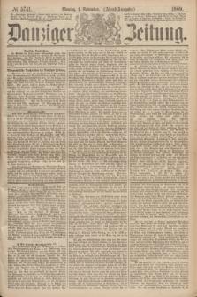 Danziger Zeitung. 1869, № 5741 (1 November) - (Abend-Ausgabe.)