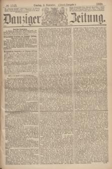 Danziger Zeitung. 1869, № 5743 (2 November) - (Abend-Ausgabe.)