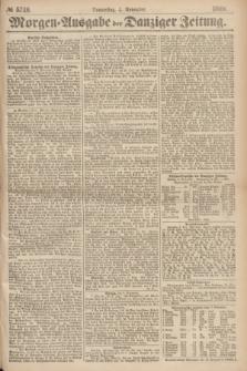 Morgen=Ausgabe der Danziger Zeitung. 1869, № 5746 (4 November)