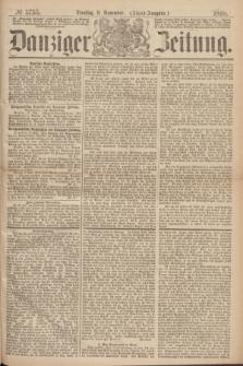 Danziger Zeitung. 1869, № 5755 (9 November) - (Abend-Ausgabe.)
