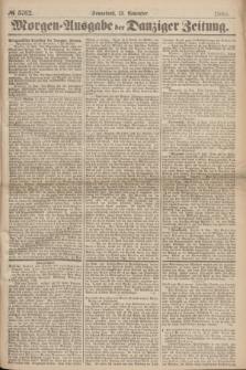 Morgen=Ausgabe der Danziger Zeitung. 1869, № 5762 (13 November)
