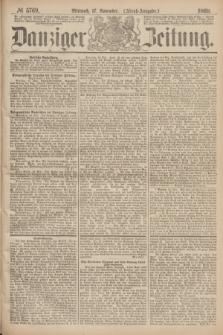 Danziger Zeitung. 1869, № 5769 (17 November) - (Abend-Ausgabe.)