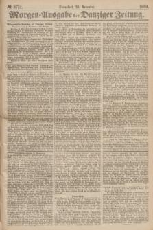 Morgen=Ausgabe der Danziger Zeitung. 1869, № 5774 (20 November)
