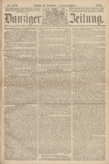 Danziger Zeitung. 1869, № 5779 (23 November) - (Abend-Ausgabe.)
