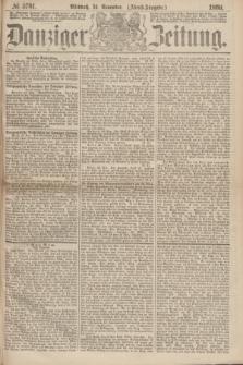 Danziger Zeitung. 1869, № 5781 (24 November) - (Abend-Ausgabe.)