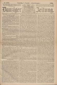 Danziger Zeitung. 1869, № 5795 (2 Dezember) - (Abend-Ausgabe.)
