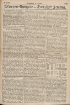 Morgen=Ausgabe der Danziger Zeitung. 1869, № 5798 (4 Dezember)